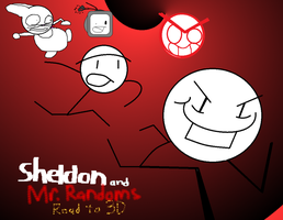 Sheldom and Mr.Randoms: Road to 3D by Sonicbooom1212