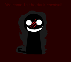 Welcome to the dark carnival! by Ask-Cat-and-OCs