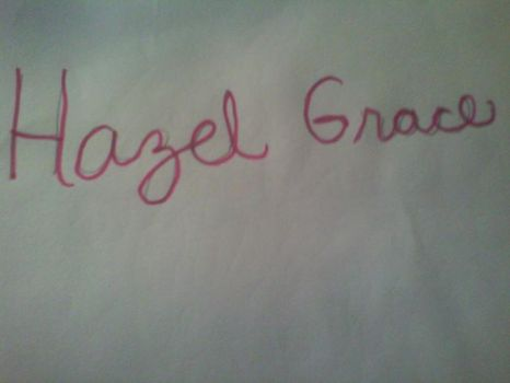 Hazel Grace name by Rilleysuniverse
