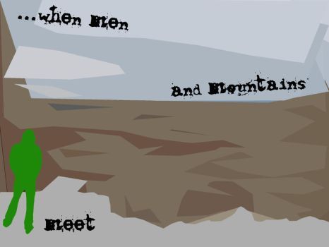When Men and Mountains Meet. by gthing