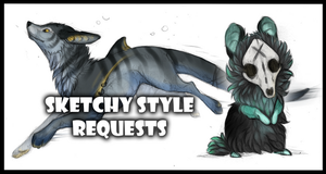 Sketchy style requests [cloed] by Lunakia