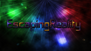 EscapingReality Fan Art by JanetAteHer