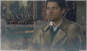 Castiel is not amused by ScreamingRomeo