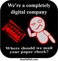 Digital Company Paper Check - Certified WRONG by flowofwoe