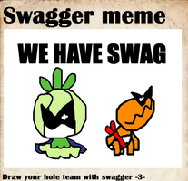 WE HAVE SWAAAAG by Joltimeon