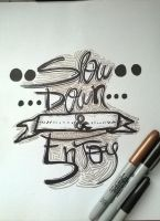 Slow Down - Typography by Tercius