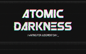 Atomic Darkness by Stardeviant
