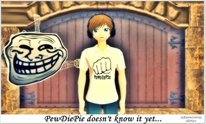 PewDiePie doesn't know... by AleNor1