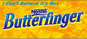 Not Butterfinger by PrezDEagle