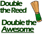Double Reed is Awesome by DoofusMaximus
