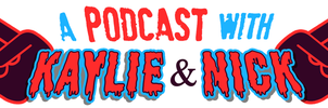 A Podcast with Kaylie and Nick by nickmarino