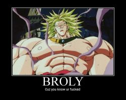 Broly Motivator by kjstyles2x-treme
