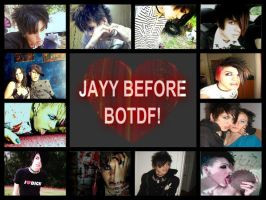 Jayy Before BOTDF ~Part two~ by meganbloodyrose