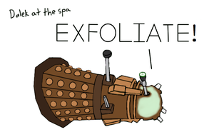 Dalek at the Spa by TheDreamReifier