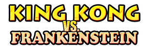King Kong vs. Frankenstein Logo by KingAsylus91