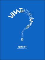 What If ? by manishdesigns