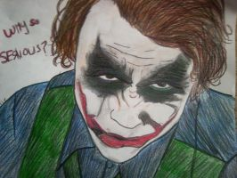 why so serious? by GrIMmJaW27