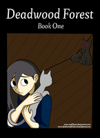 Deadwood Forest - Book One by MollysArtCorner