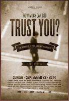 How Much Can God Trust You Church Flyer Template by loswl