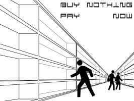 Buy Nothin Pay Now by Shadow96