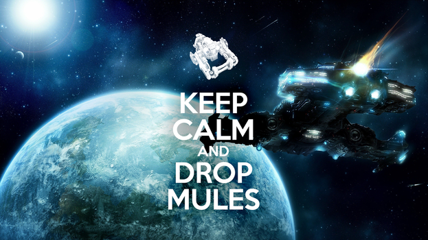 Keep Calm and Drop Mules by Arood