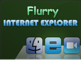 Flurry Internet Explorer by Lukeedee
