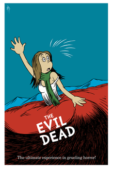 The Evil Dead One Sheet by DrFaustusAU