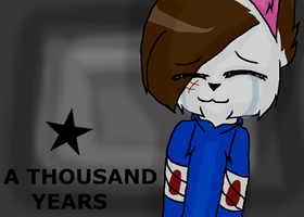 A Thousand Years by RubytheCat12