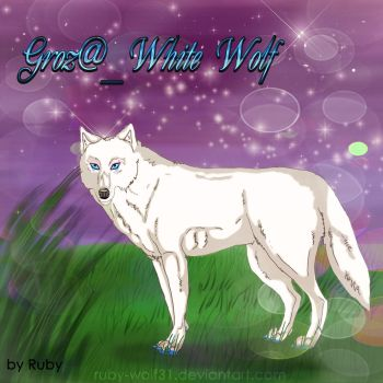 Gift for Groz@_White Wolf by Ruby-wolf31