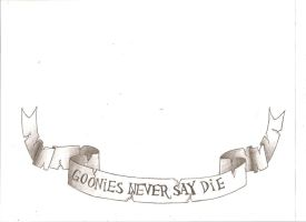 Re-Upload : Goonies Never Say Die by iiRawrDinosaurii