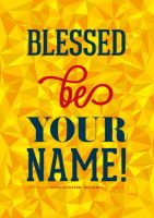 Blessed Be Your Name by Philipp-JC