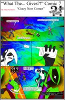 'What The... Gives?' Comic 7 by TomBoy-Comics