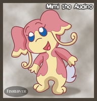 Bio: Mimi the Audino
