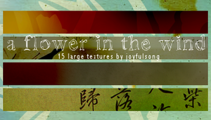 Textures 10:Flower in the Wind by flowersong