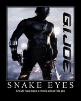Snakes Eyes motivation poster by JJWcool