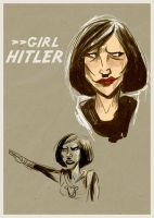 Girl HITLAAAAAH by dr-runcible