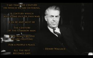 Quote By Henry Wallace by gard815