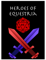Heroes of Equestria (MLP:FIM RPG) by TorturedArtist745