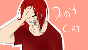 Don't Cry by Sucrettee