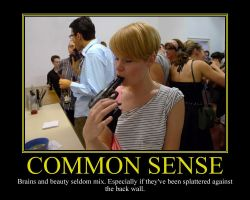 Common Sense Motivational Poster by DaVinci41