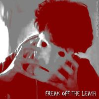 Freak Off The Leash by FreakOffTheLeash