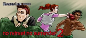 OL: No Retreat No Surrender 2 by kitsune2022