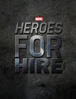 HEROES FOR HIRE by MrSteiners