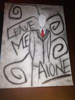 Leave Me Alone-Slender Man by Fire0