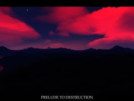 Prelude To Destruction by FlashKid105