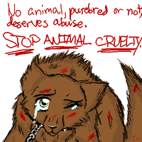 Anti-Animal Cruelty by TemariUchiha