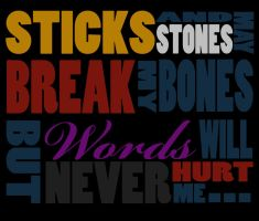 Sticks And Stones... by ArtLover57