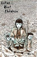 Cover for Lotus Root Children by ThreeEyesWorm