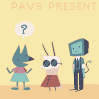 PAWS PRESENT by Slitherbot