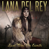 Last Girl On Earth - Lana Del Rey by AgynesGraphics